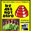 We Are Not Devo (Devo) | Tribute Band image