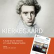 Kierkegaard: A study-day for teachers of A Level Religious Studies ON DEMAND image