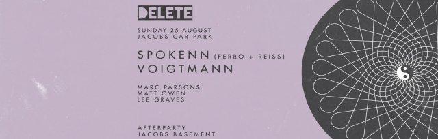 Delete presents Spokenn + Voigtmann