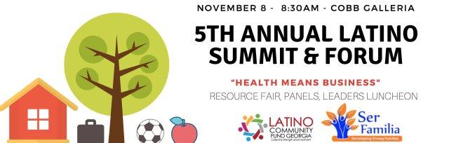 5th Annual Latino Summit & Forum