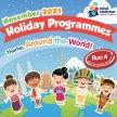 """Around the World"" Nov Holiday Programme image"