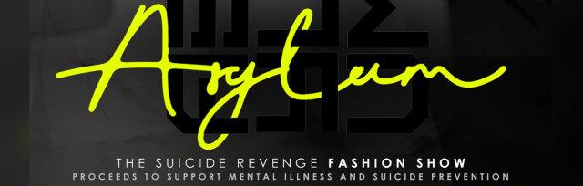 ASYLUM; The Suicide Revenge Fashion Show