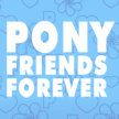 Pony Friends Forever Convention image