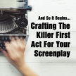 And So It Begins... Crafting The Killer First Act image