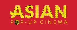 Asian Pop-Up Cinema