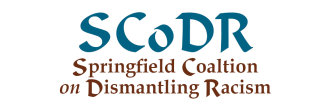 Springfield Coalition on Dismantling Racism