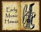 Early Music Hawaii