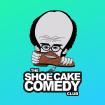 Shoe Cake Comedy