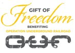 Gift of Freedom benefiting Operation Underground Railroad