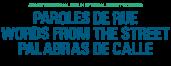PAROLES DE RUE by Dynamo International Street Workers Network