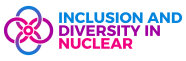 Inclusion and Diversity in Nuclear