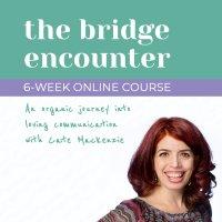 The Bridge Encounter - an organic journey into loving communication image