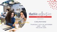 Thrive Collective November Chelmsford Meet Up image