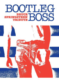 Bootleg Boss (Bruce Springsteen Tribute) // Lewes Con Club image